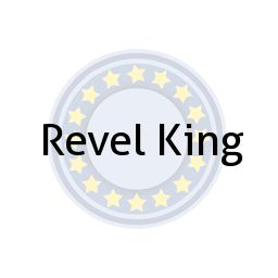 Revel King