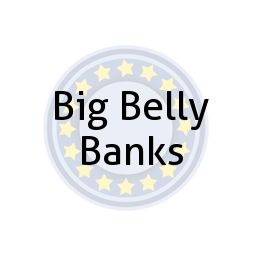 Big Belly Banks
